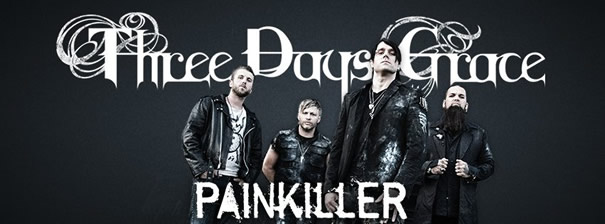 Nueva canción Painkiller - Three Days Grace