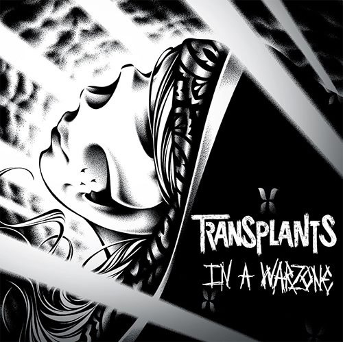 Lo nuevo de The Transplants In A Warzone