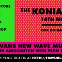 We / the Koniac Net will be playing at the VANS New Wave Music Festival in South Goa (India), November 16th, at 5:15pm.  <br /><br />For those in Goa this month, you definitely need to come for our performance, and this festival! It's going to be insane!